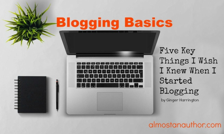 5 Key Things I Wish I Knew When I Started Blogging