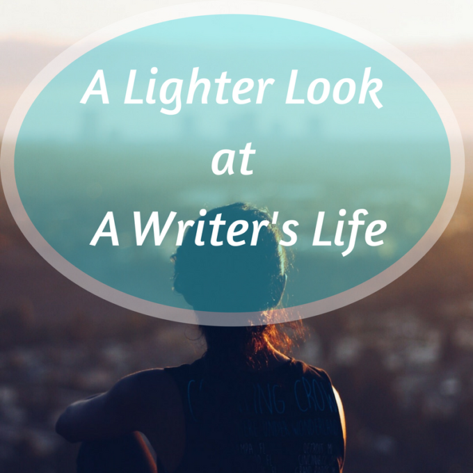 A Lighter Look At The Writers Life